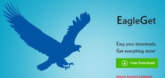 EagleGet – Phần mềm download thay thế IDM tốt nhất hiện nay