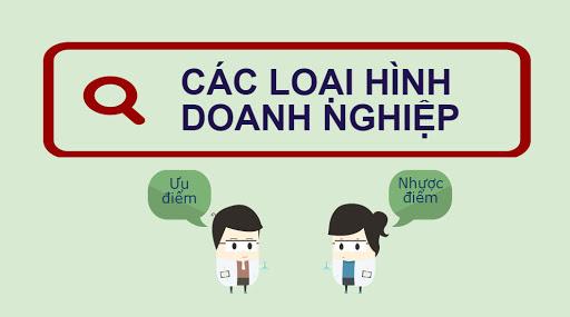 Các loại hình công ty tại Việt Nam – Ưu và nhược điểm của từng loại hình
